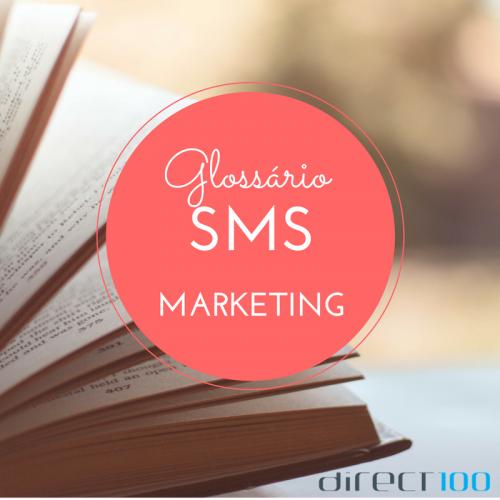 Glossário SMS Marketing